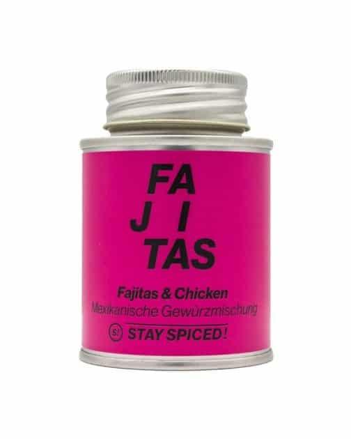 Fajitas und Chicken Gewürz Stay Spiced!