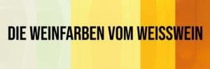 Titelbild Weinfarben Weisswein